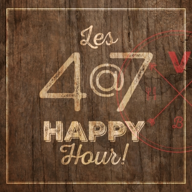 THE 4@7 HAPPY HOUR!